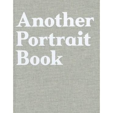Another Portrait Book. Jefferson Hack