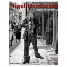 Nigel Henderson: Parallel of Life and Art
